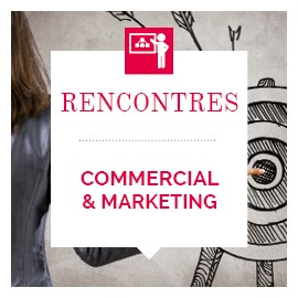 Atelier Commercial et Marketing (Rencontres Performance Touraine)