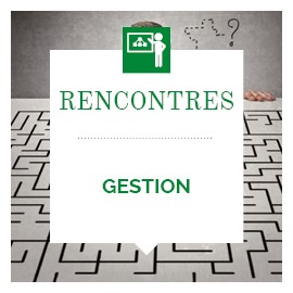 Rencontre Gestion (Rencontres Performance Touraine)
